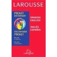 Larousse Pocket Dictionary : Spanish-English/English-Spanish