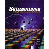 Skillbuilding: Building Speed & Accuracy On The Keyboard (Text Only)