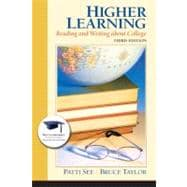 Higher Learning : Reading and Writing about College