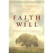Faith and Will Weathering the Storms in Our Spiritual Lives