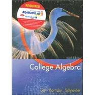 College Algebra plus MyMathLab Student Starter Kit