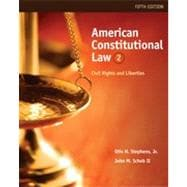 American Constitutional Law: Civil Rights and Liberties, Volume II, 5th Edition