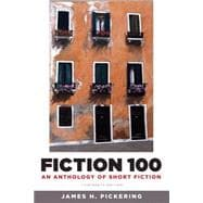Fiction 100 An Anthology of Short Fiction Plus MyLiteratureLab -- Access Card Package
