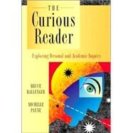 Curious Reader, The: Exploring Personal and Academic Inquiry