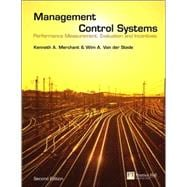 Management Control Systems : Performance Measurement, Evaluation and Incentives