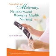 Essentials of Maternity, Newborn, and Women's Health Nursing