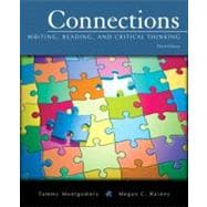 Connections : Writing, Reading, and Critical Thinking (with MyWritingLab Student Access Code Card)