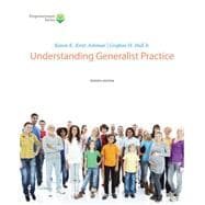 Brooks/Cole Empowerment Series Understanding Generalist Practice (with CourseMate Printed Access Card)