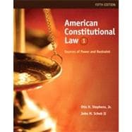 American Constitutional Law: Sources of Power and Restraint, Volume I, 5th Edition
