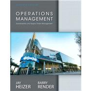 Operations Management, NEW MyOMLab with Pearson eText, and Student CD