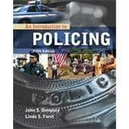 An Introduction to Policing, 5th Edition