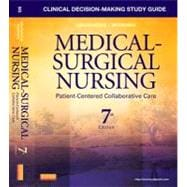 Clinical Decision-Making Study Guide for Medical-Surgical Nursing : Patient-Centered Collaborative Care