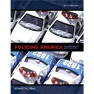 Policing America : Challenges and Best Practices