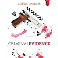 Criminal Evidence Principles and Cases