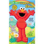Happy Like Elmo / Grouchy Like Oscar 9780794438036R