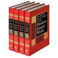 The Oxford Encyclopedia of the Modern Islamic World