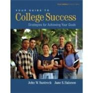 Your Guide to College Success Strategies for Achieving Your Goals (with CD-ROM, Learning Porfolio, and InfoTrac)