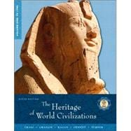 Heritage of World Civilizations, Volume 1, The: To 1700