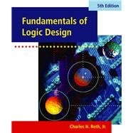 Fundamentals of Logic Design (with CD-ROM)