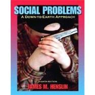 Social Problems : A Down-to-Earth Approach