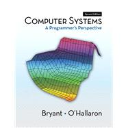 Computer Systems A Programmer's Perspective
