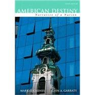 American Destiny: Narrative of a Nation, Concise Edition, Combined Volume