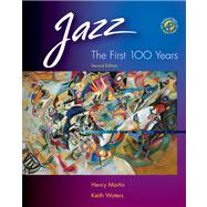 Jazz The First 100 Years (with Audio CD)