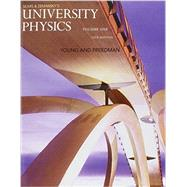 University Physics with Modern Physics, Volume 1 (Chs. 1-20)