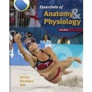Essentials of Anatomy &amp; Physiology