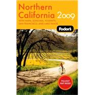 Northern California 2009 : With Napa, Sonoma, Yosemite, San Francisco, and Lake Tahoe
