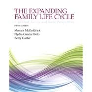The Expanding Family Life Cycle Individual, Family, and Social Perspectives