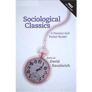 Sociological Classics : A Prentice Hall Pocket Reader