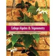 College Algebra and Trigonometry Plus NEW MyMathLab with Pearson eText-- Access Card Package