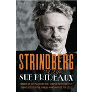Strindberg A Life