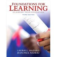 Foundations for Learning : Claiming Your Education