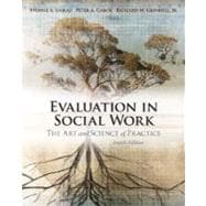 Evaluation in Social Work The Art and Science of Practice