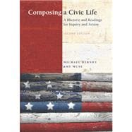 Composing a Civic Life : A Rhetoric and Readings for Inquiry and Action Value Pack (includes Prentice Hall Reference Guide and MyCompLab NEW with E-Book Student Access )