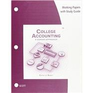 Working Papers with Study Guide for Scott�s College Accounting: A Career Approach, 12th