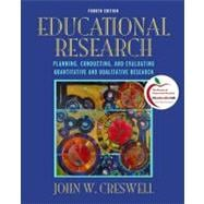Educational Research Planning, Conducting, and Evaluating Quantitative and Qualitative Research Plus MyEducationLab with Pearson eText -- Access Card Package