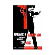 Confessions of a Dangerous Mind : An Unauthorized Autobiography 9780786888085R