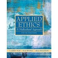Applied Ethics : A Multicultural Approach