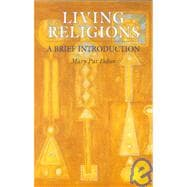 Living Religions : A Brief Introduction