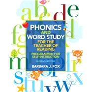 Phonics and Word Study for the Teacher of Reading Programmed for Self-Instruction