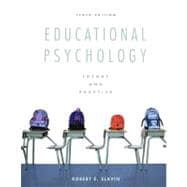 Educational Psychology Theory and Practice Plus MyEducationLab with Pearson eText -- Access Card Package