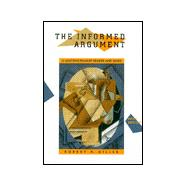 The Informed Argument Text A Multidisciplinary Reader and Guide