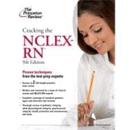 Cracking the NCLEX-RN, 9th Edition