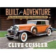 Built for Adventure : The Classic Automobiles of Clive Cussler and Dirk Pitt