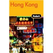 Fodor's Hong Kong : With Macau and the South China Cities