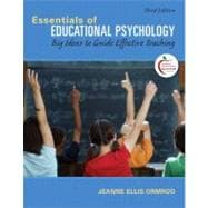 Essentials of Educational Psychology Big Ideas to Guide Effective Teaching Plus MyEducationLab with Pearson eText -- Access Card Package