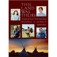 This Land Was Theirs; A Study of Native North Americans